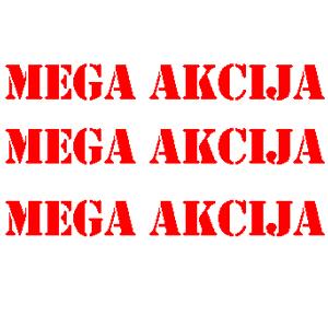 MEGA AKCIJA